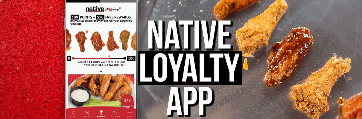 Native Grill & Wings Loyalty App